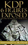 Step-by-Step Stupidly Easy Course on How to Make Six Figures Through Amazon Kindle Publishing Exposed (English Edition)