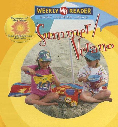 Summer/verano: S of the Year = Las Estaciones Del Ano (Seasons of the Year/las Estaciones Del Ano) por JoAnn Early Macken