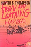[Fear and Loathing in Las Vegas] (By: Hunter S. Thompson) [published: April, 2005]