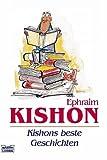 Kishons beste Geschichten - Ephraim Kishon