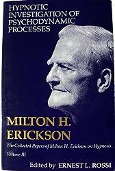 Hypnotic Investigation of Psychodynamic Processes