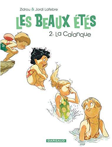 Les Beaux Étés - tome 2 - Calanque (La)