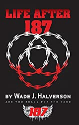Life After 187  (English Edition)