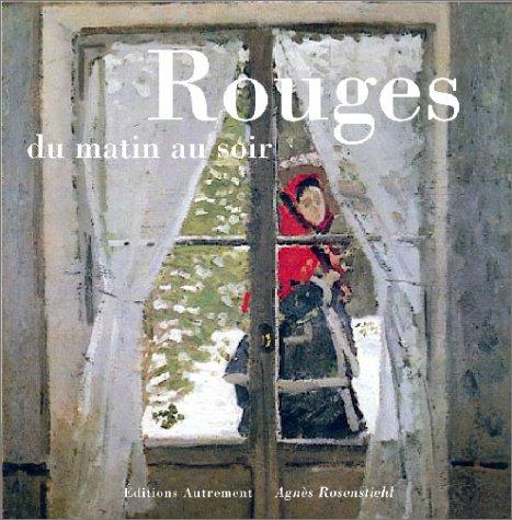 Rouges du matin au soir par Agnès Rosenstiehl
