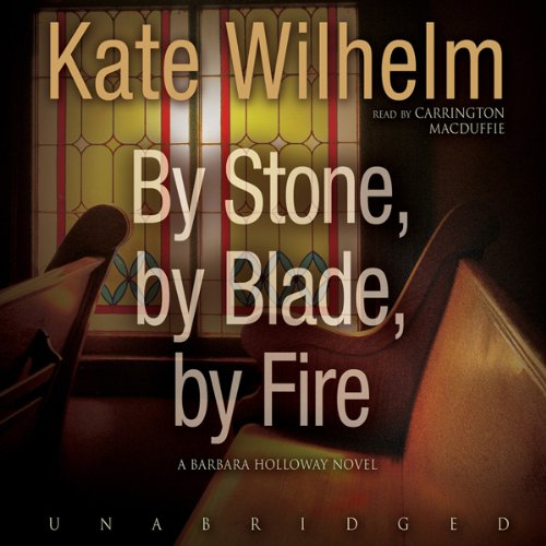 By Stone, by Blade, by Fire  Audiolibri