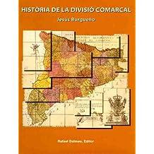 Història de La Divisió Comarcal (Obra vària)