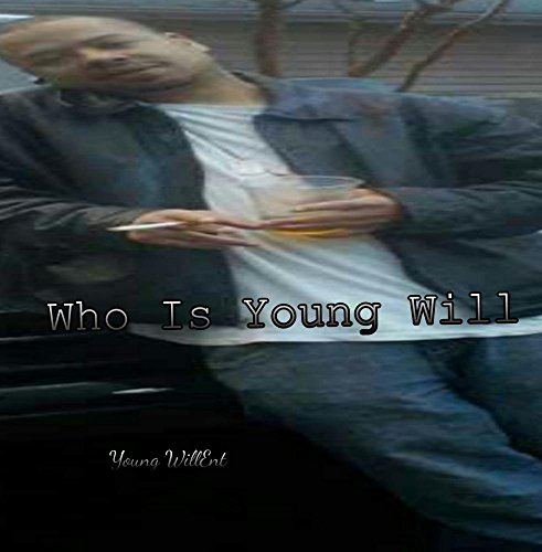 Who Is Young Will
