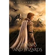 Of Wars & Wizards (DLP Anthology) (Volume 4) by Joe Ducie (2015-02-24)