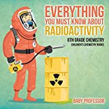 Best 6th Grade Books - Everything You Must Know about Radioactivity 6th Grade Review