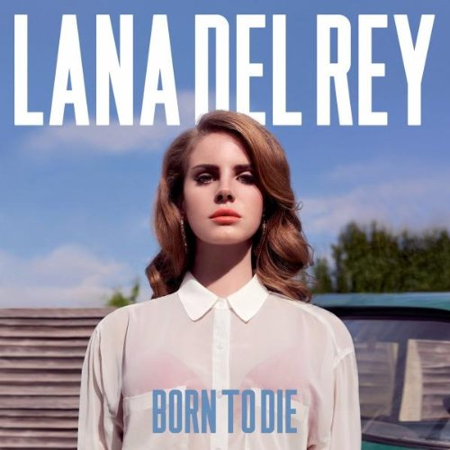 Lana Del Rey: Born To Die (Audio CD)