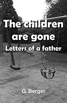 Como Descargar En Elitetorrent The children are gone: Letters of a father Epub Ingles