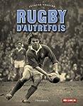 Rugby d'autrefois