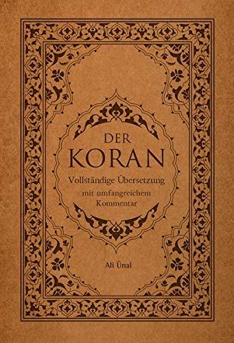 Der Koran: Vollständige Übersetzung mit Umfangreichem Kommentar