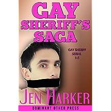 Gay Sheriff's Saga: Gay Sheriff Serial 1-5 (Gay Sheriff's Serial) (English Edition)