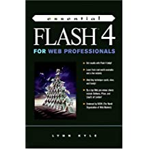 Essential Flash 4 for Web Professionals (The Prentice Hall Essential Web Professionals Series)