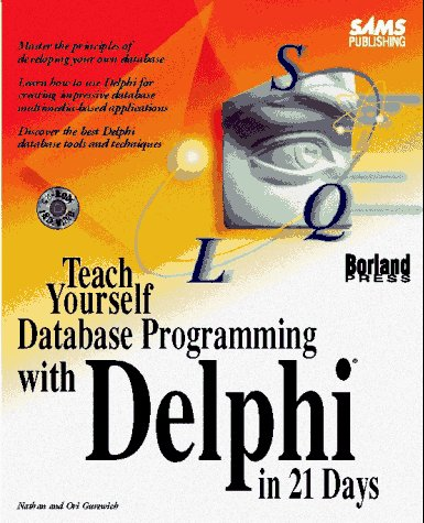 sams-teach-yourself-database-programming-with-delphi-in-21-days