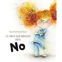 Nena Que Sempre Deia No, La (PICARONA)