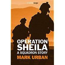 Operation Sheila: A Squadron Story (Kindle Single)