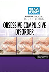 Obsessive-Compulsive Disorder (USA Today Health Reports: Diseases & Disorders) by Bruce M Hyman (2011-01-01)