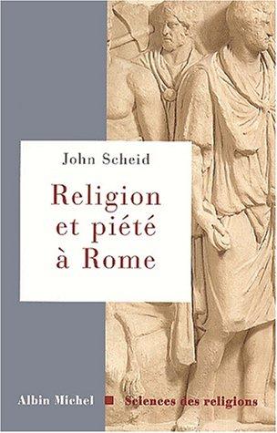 Religion et piété dans la Rome antique