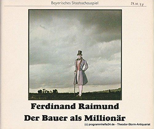 Programmheft Der Bauer als Millionär von Ferdinand Raimund. Premiere 29. Oktober 1978