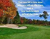 """Tapis de souris avec un Golf, piège à sable et automne arbres avec """"Vous pouvez Hit A 2acre de 10% le temps de parcours, et de deux cm branche 90% du temps.""""..."""