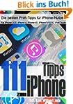 111 Tipps zum iPhone - Für mehr Erfol...