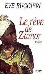 Le rêve de Zamor