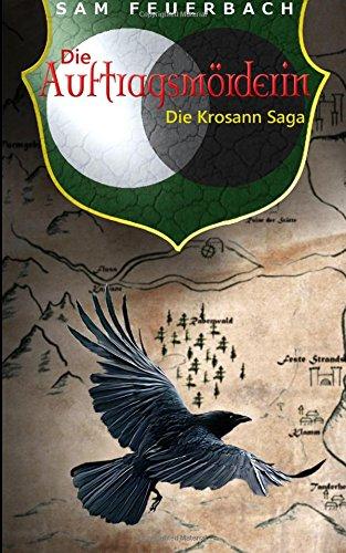 Buchseite und Rezensionen zu 'Die Auftragsmörderin: Die Krosann-Saga' von Sam Feuerbach