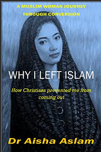 REASON    WHY I LEFT ISLAM: WHY IT TOOK ME TIME TO COME OUT   How Christians prevented me from coming out (English Edition)