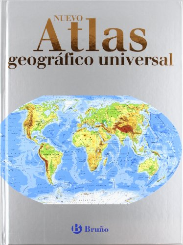 Nuevo Atlas Geográfico Universal (Castellano - A Partir De 10 Años - Atlas Escolares) por Varios Autores