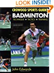 Badminton: Technique, Tactics, Traini...