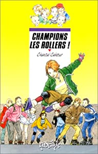 "Afficher ""Champions les rollers"""