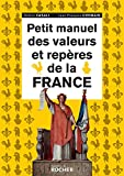 Petit manuel des valeurs et repères de la France