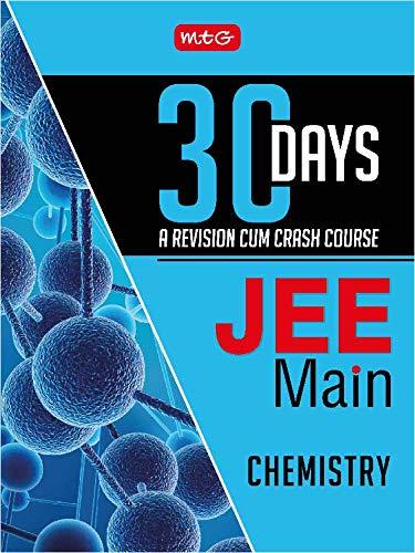 30 Days JEE Main Chemistry : 30 Days - A Revision cum Crash Course