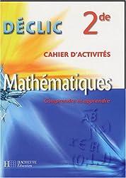 Mathématiques 2e : Cahier d'activités