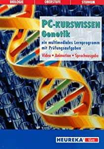 PC-Kurswissen Genetik, 1 CD-ROM Ein multimediales Lernprogramm mit Prüfungsaufgaben. Biologie für Oberstufe und Studium. Video, Animation, Sprachausg. Für Windows 3.1