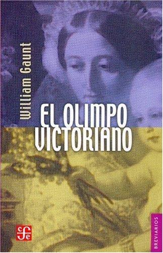 El Olimpo Victoriano por William Gaunt