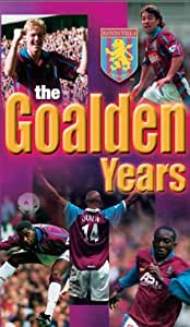Aston Villa: The Goalden Years [VHS]