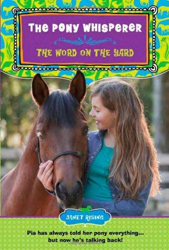 The Word on the Yard (Pony Whisperer)