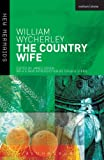 The Country Wife (New Mermaids)