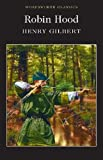 Robin Hood (Wordsworth Classics)