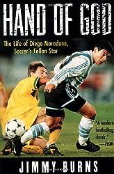 Hand of God: Life of Diego Maradona, Soccer's Fallen Star