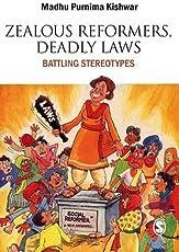Zealous Reformers, Deadly Laws