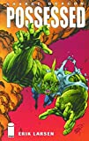 Savage Dragon Volume 4: Possessed: Possessed v. 4 (Savage Dragon (Unnumbered))