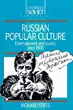 Front cover for the book Russian Popular Culture: Entertainment and Society since 1900 by Richard Stites