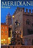 Scarica Libro Bologna (PDF,EPUB,MOBI) Online Italiano Gratis