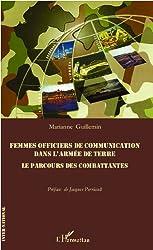 Femmes officiers de communications dans l'armée de terre: Le parcours des combattantes