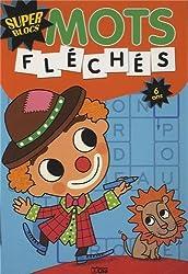 Super blocs : mots fléchés - Dès 6 ans