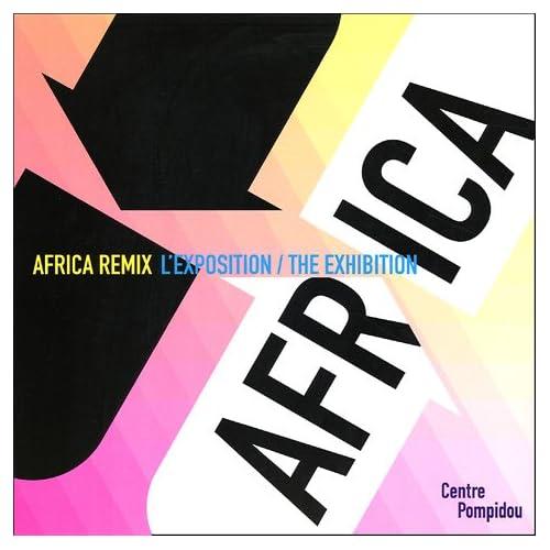 Africa Remix, l'art contemporain d'un continent : L'exposition : The Exhibition
